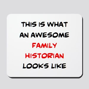 awesome family historian Mousepad