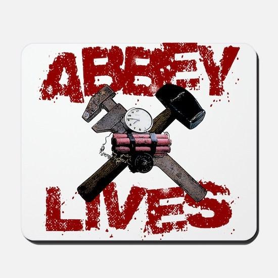 Abbey Lives! Mousepad