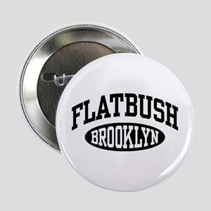 "Flatbush Brooklyn 2.25"" Button"
