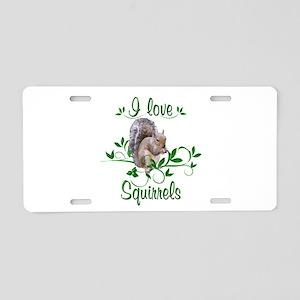 I Love Squirrels Aluminum License Plate