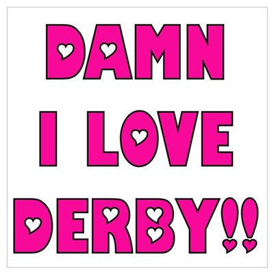 Damn I Love Derby Framed Print