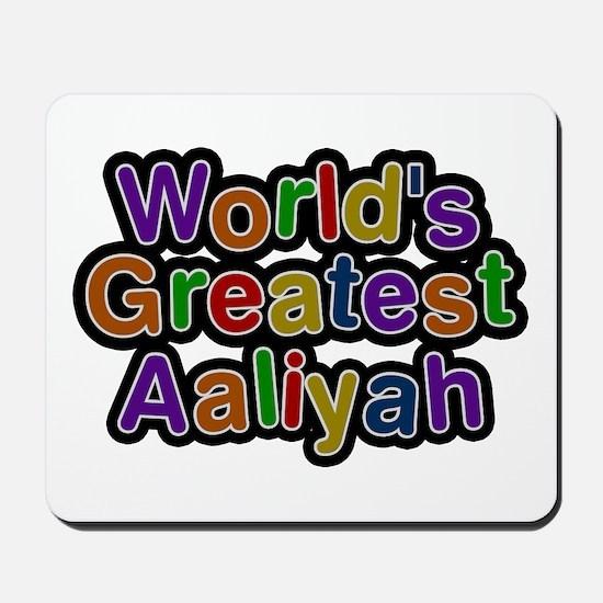 World's Greatest Aaliyah Mousepad