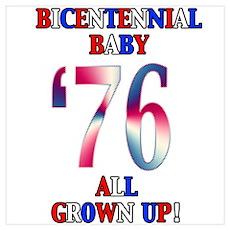 Bicentennial Baby All Grown Up! Poster