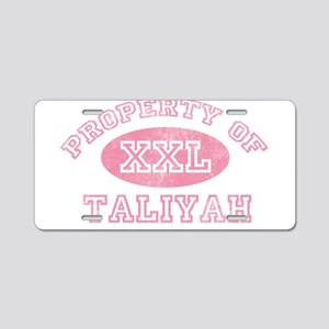 Property of Taliyah Aluminum License Plate