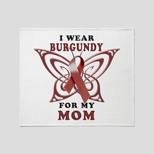 I Wear Burgundy for my Mom Throw Blanket