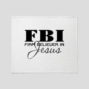 Firm Believer in Jesus Throw Blanket