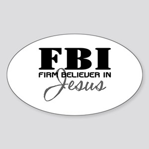 Firm Believer in Jesus Sticker (Oval)