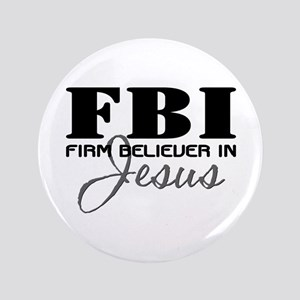 "Firm Believer in Jesus 3.5"" Button"