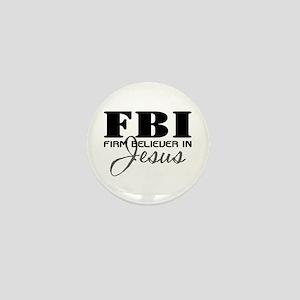 Firm Believer in Jesus Mini Button