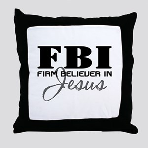 Firm Believer in Jesus Throw Pillow