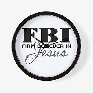 Firm Believer in Jesus Wall Clock