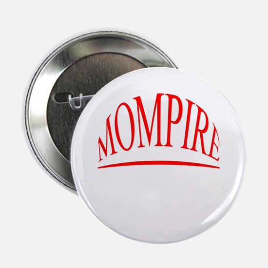 MOMPIRE! Button