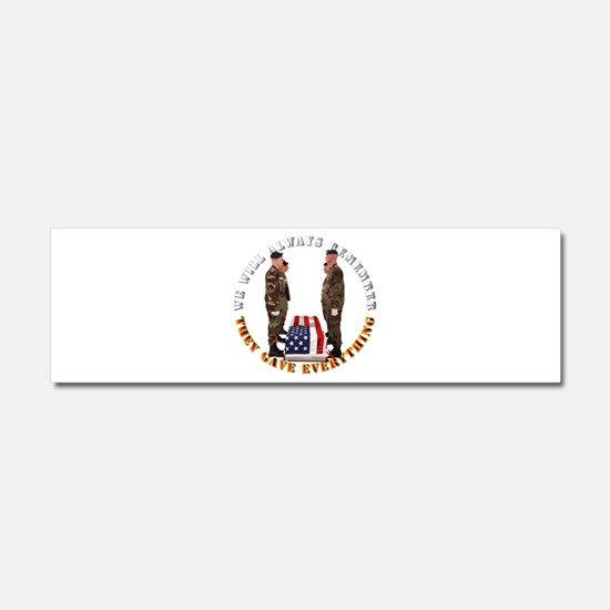 We Will Always Remember Car Magnet 10 x 3
