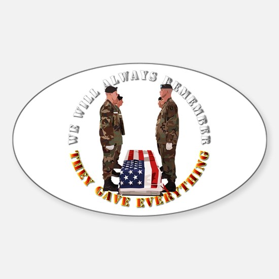 We Will Always Remember Sticker (Oval)