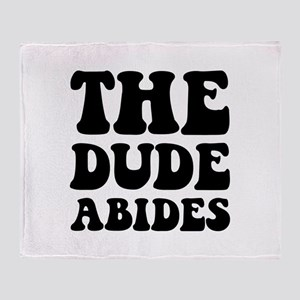 The Dude Abides Throw Blanket