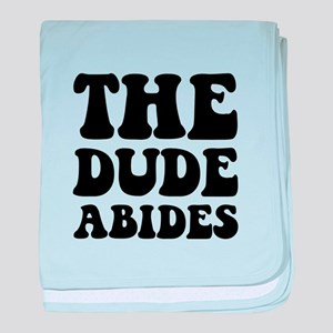 The Dude Abides baby blanket