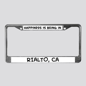 Happiness is Rialto License Plate Frame