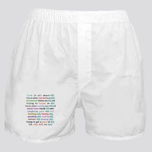 Life is all about ass Boxer Shorts
