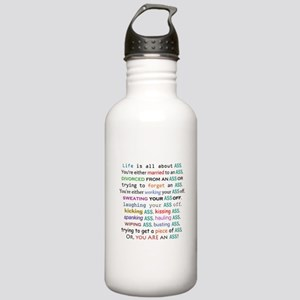 Life is all about ass Stainless Water Bottle 1.0L