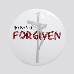 Not Perfect... Forgiven Ornament (Round)