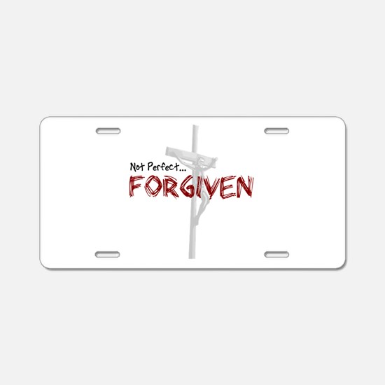 Not Perfect... Forgiven Aluminum License Plate