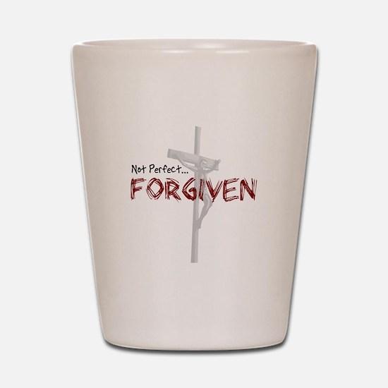 Not Perfect... Forgiven Shot Glass