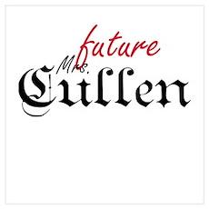 Future Mrs Cullen Poster