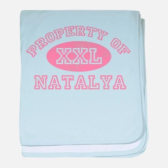 Property of Natalya baby blanket