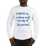Agility Dance Long Sleeve T-Shirt