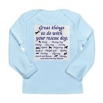 Great Dog Activities Long Sleeve Infant T-Shirt