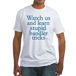 Watch Us Fitted T-Shirt