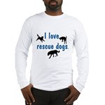 I Love Rescue Dogs Long Sleeve T-Shirt