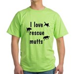 I Love Rescue Mutts Green T-Shirt