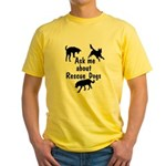 Ask Me About Rescue Dogs Yellow T-Shirt