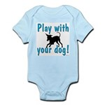 Play With Your Dog Infant Bodysuit