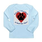 Touch Your Heart (3) Long Sleeve Infant T-Shirt