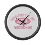 Property of Miriam Large Wall Clock