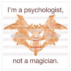 Im a psychologist not a magician Poster