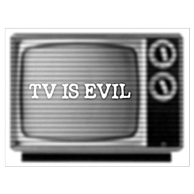 TV is Evil Canvas Art