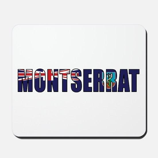 Montserrat Mousepad