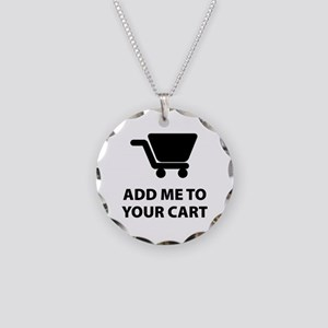 Add Me To Your Cart Necklace Circle Charm