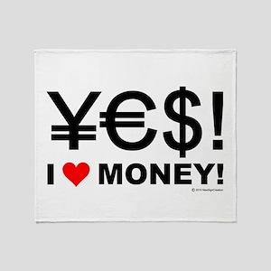 Yes! I love money! Throw Blanket