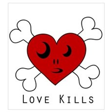 Love Kills...so hang it Poster