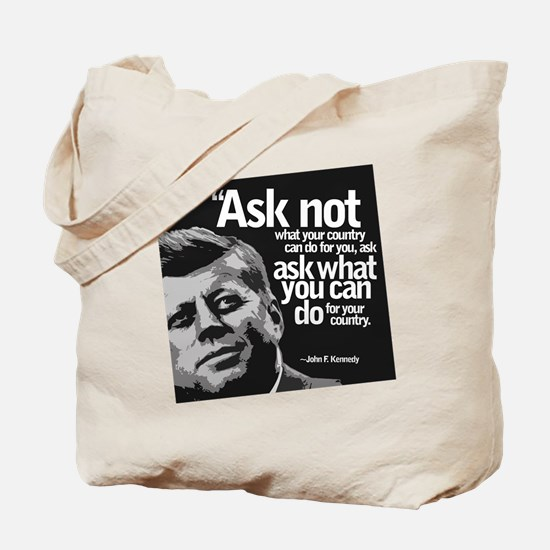 Ask Not What Your Country Can Do For You Tote Bag