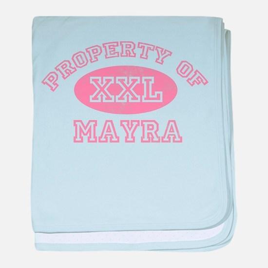 Property of Mayra baby blanket