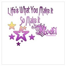 Life's What You make it Poster