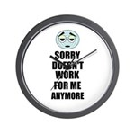 SORRY DOESN'T WORK FOR ME ANYMORE Wall Clock