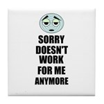 SORRY DOESN'T WORK FOR ME ANYMORE Tile Coaster