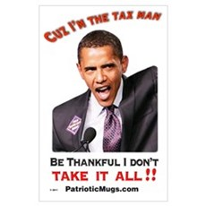Cuz I'm the Tax Man Poster