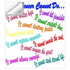 Cancer cannot Wall Decal